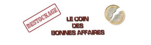 LE COIN DES BONNES AFFAIRES