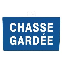 SIGNALETIQUE CHASSE GARDE
