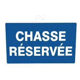 SIGNALETIQUE CHASSE RESERVEE