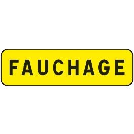 PANNEAU INDICATION 700X200 T1 FAUCHAGE