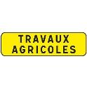 PANNEAU INDICATION 700X200 T1 TRAVAUX AGRICOLES