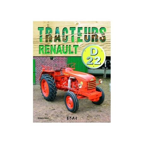 LIVRE ETAI - TRACTEURS RENAULT D22, 1955-1968