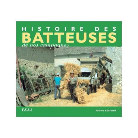 LIVRE ETAI - HISTOIRE DES BATTEUSES DE NOS CAMPAGNES