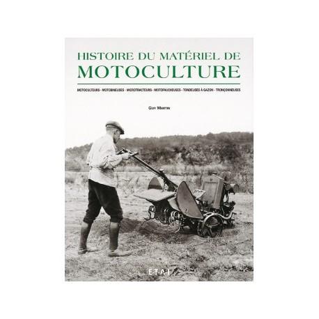 LIVRE ETAI - HISTOIRE DU MATERIEL DE MOTOCULTURE