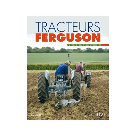 LIVRE ETAI - TRACTEURS FERGUSON