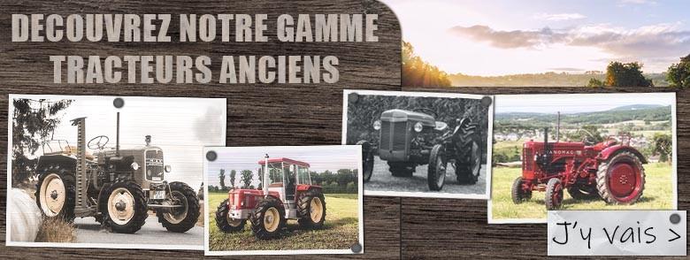 Découvre notre gamme de tracteurs anciens